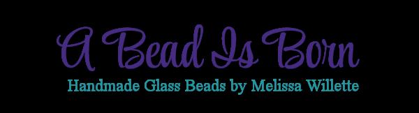A Bead is Born